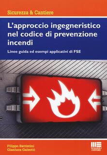 Ascotcamogli.it L' approccio ingegneristico nel codice di prevenzione incendi. Linee guida ed esempi applicativi di FSE Image