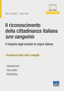 Nordestcaffeisola.it Il riconoscimento della cittadinanza italiana jure sanguinis. Con Contenuto digitale per download e accesso on line Image
