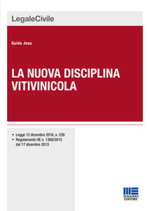 La nuova disciplina vitivinicola