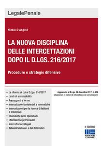 La nuova disciplina delle intercettazioni dopo il D.Lgs. 216/2017. Procedure e strategie difensive