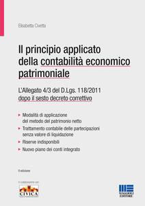 Il principio applicato della contabilità economico patrimoniale. L'allegato 4/3 del D.Lgs. 118/2011 dopo il sesto decreto correttivo