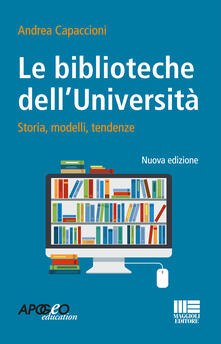 Radiospeed.it Le biblioteche dell'università. Storie, modelli, tendenze Image