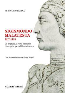 Radiospeed.it Sigismondo Malatesta 1417-1468. Le imprese, il volto e la fama di un principe del Rinascimento Image