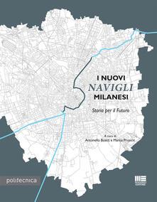 Daddyswing.es I nuovi Navigli Milanesi. Storia per il futuro Image