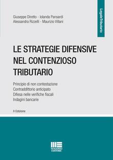 Le strategie difensive nel contenzioso tributario.pdf