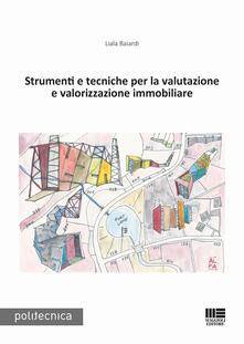 Strumenti e tecniche per la valutazione e valorizzazione immobiliare.pdf