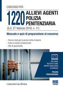 Radiospeed.it Concorso per 1220 allievi agenti polizia penitenziaria (G. U. 27 febbraio 2018, n. 17). Manuale e quiz di preparazione al concorso. Con software Image