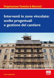 Squillogame.it Interventi in zone vincolate: scelte progettuali e gestione del cantiere Image
