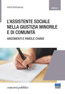 Parcoarenas.it L' assistente sociale nella giustizia minorile e di comunità. Temi e parole chiave Image