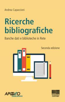Ricerche bibliografiche. Banche dati e biblioteche in rete.pdf
