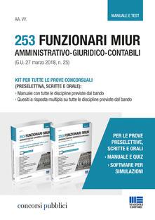 Fondazionesergioperlamusica.it 253 funzionari MIUR amministrativo-giuridico-contabili. Kit per tutte le prove concorsuali (preselettiva, scritte e orale) Image