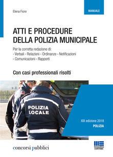 Atti e procedure della polizia municipale - Elena Fiore - copertina