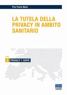 Grandtoureventi.it La tutela della privacy in ambito sanitario Image