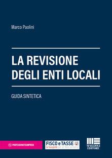 Mercatinidinataletorino.it La revisione degli enti locali. Guida sintetica Image