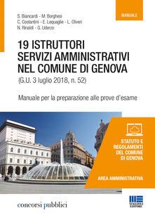 Voluntariadobaleares2014.es 19 istruttori servizi amministrativi nel Comune di Genova. Manuale per la preparazione alle prove d'esame Image