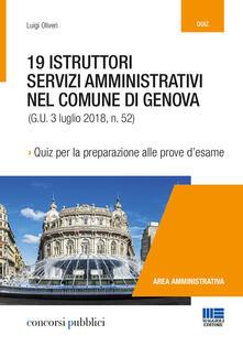 19 istruttori servizi amministrativi nel Comune di Genova. Quiz per la preparazione alle prove desame.pdf