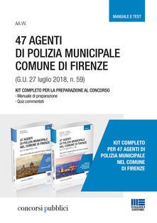 Antondemarirreguera.es 47 Agenti di polizia municipale comune di Firenze. Kit completo per la preparazione al concorso. Manuale e test Image