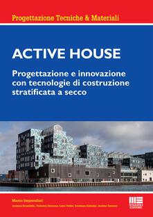 Secchiarapita.it Active house. Progettazione e innovazione con tecnologie di costruzione stratificata a secco Image