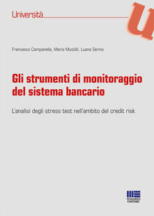 Aboutschuster.de Gli strumenti di monitoraggio del sistema bancario. L'analisi degli stress test nell'ambito del credit risk Image