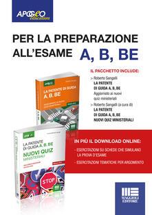 La patente di guida A, B, BE . Kit manuale + quiz. Con Contenuto digitale per download e accesso on line - Roberto Sangalli - copertina