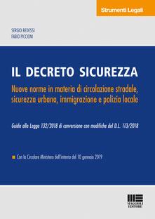 Voluntariadobaleares2014.es Il decreto sicurezza. Nuove norme in materia di circolazione stradale, sicurezza urbana, immigrazione e polizia locale Image