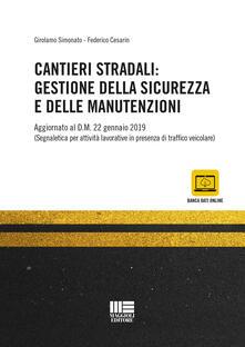 Fondazionesergioperlamusica.it Cantieri stradali: gestione della sicurezza e della manutenzione Image