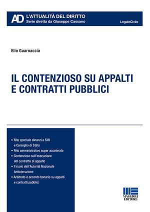 Il contenzioso su appalti e contratti pubblici