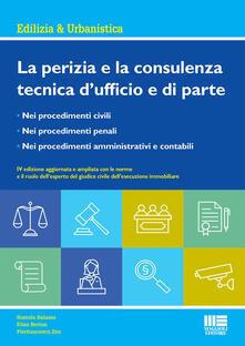 La perizia e la consulenza tecnica dufficio e di parte.pdf