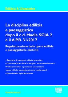 Capturtokyoedition.it La disciplina edilizia e paesaggistica dopo il c.d Madia SCIA 2 e il d.P.R. 31/2017. Regolarizzazione delle opere edilizie e paesaggistiche esistenti Image