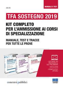 Vastese1902.it TFA Sostegno 2019. Kit completo per l'ammissione ai corsi di specializzazione. Manuale, test e tracce per tutte le prove Image
