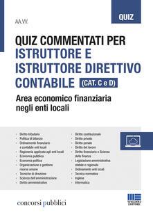 Tegliowinterrun.it Quiz commentati per istruttore e istruttore direttivo contabile. Area economico finanziaria negli enti locali. Categoria C e D Image