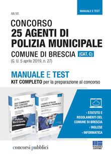 Vitalitart.it Concorso 25 agenti di polizia municipale Comune di Brescia (Cat C1). Manuale e test. Kit completo per la preparazione al concorso Image