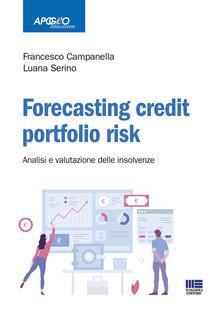 Listadelpopolo.it Forecasting credit fortfolio risk. Analisi e valutazioni delle insolvenze Image
