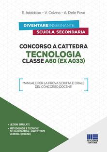Daddyswing.es Concorso a cattedra. Tecnologia Classe A60 (ex A033). Manuale per la prova scritta e orale del concorso docenti Image