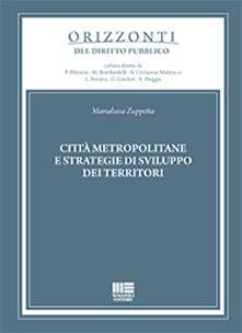 Città metropolitane e strategie di sviluppo dei territori.pdf
