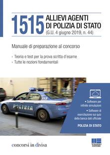 Capturtokyoedition.it 1515 allievi agenti di Polizia di Stato. Manuale di preparazione al concorso Image