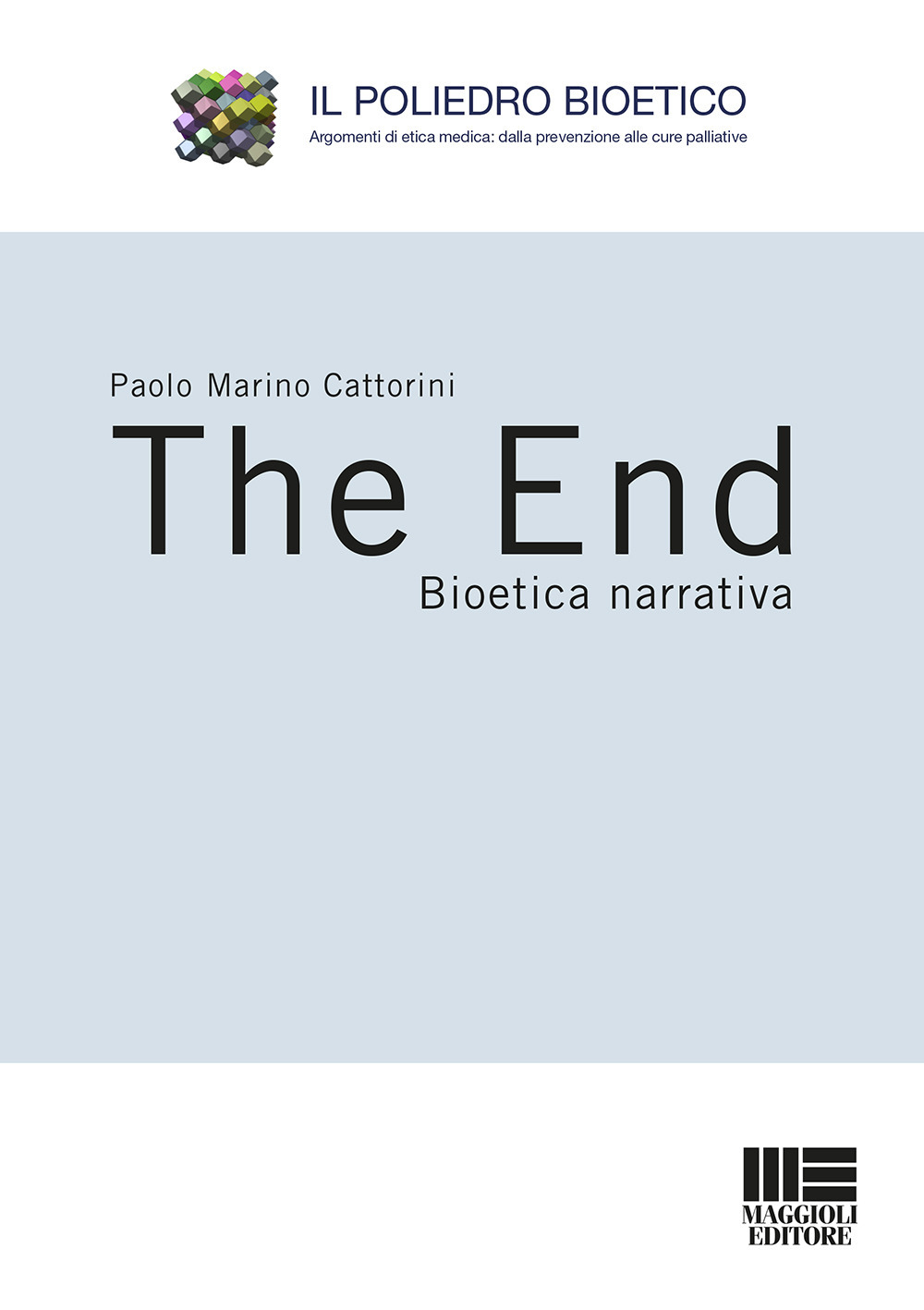 Image of The end. Bioetica narrativa