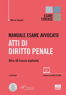 Collegiomercanzia.it Manuale esame avvocato. Atti di diritto penale Image
