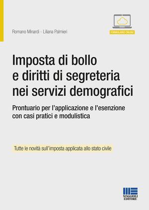 Imposta di bollo e diritti di segreteria nei servizi demografici. Prontuario per l'applicazione e l'esenzione