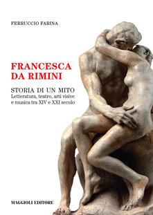 Camfeed.it Francesca da Rimini. Storia di un mito Image