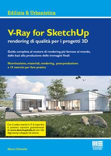 Premioquesti.it V-Ray for SketchUp rendering qualità per i progetti 3D Image