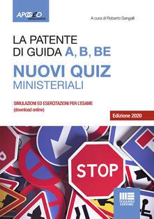 Radiospeed.it La patente di guida A, B, BE. Nuovi quiz ministeriali. Con software di simulazione Image