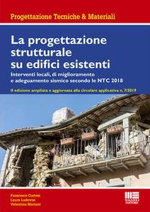 Libro La progettazione strutturale su edifici esistenti Francesco Cortesi Laura Ludovisi Valentina Mariani