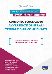 Concorso scuola 2020. Avvertenze generali. Teoria e quiz commentati.pdf