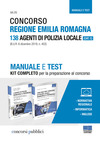 Concorso Regione Emilia Romagna. 138 agenti di polizia locale (Cat. C). Manuale e test. Kit completo per la preparazione al concorso