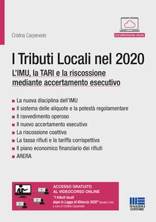 Amatigota.it I tributi locali nel 2020. L'IMU, la TARI e la riscossione mediante accertamento esecutivo. Con espansione online Image