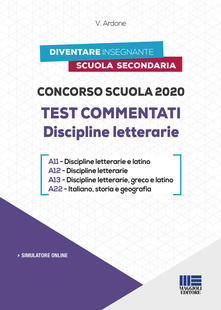 Tegliowinterrun.it Concorso scuola 2020. Test commentati. Discipline letterarie. Con software di simulazione Image