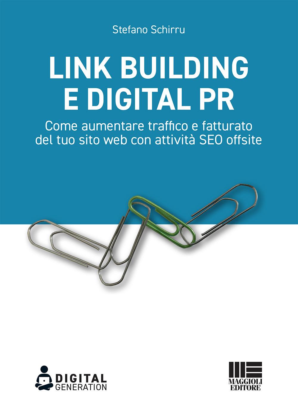 Image of Link Building e Digital PR. Come aumentare traffico e fatturato del tuo sito web con attività SEO offsite
