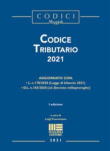 Codice Tributario 2021 - Luigi Tramontano - copertina