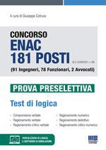 Concorso ENAC 181 posti (G.U. 22/06/2021, n. 49) (91 Ingegneri, 78 Funzionari, 2 Avvocati). Prova preselettiva. Test di logica. Con software di simulazione